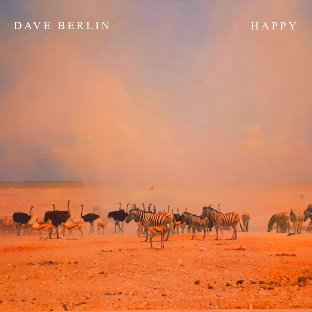 DAVE BERLIN - HAPPY